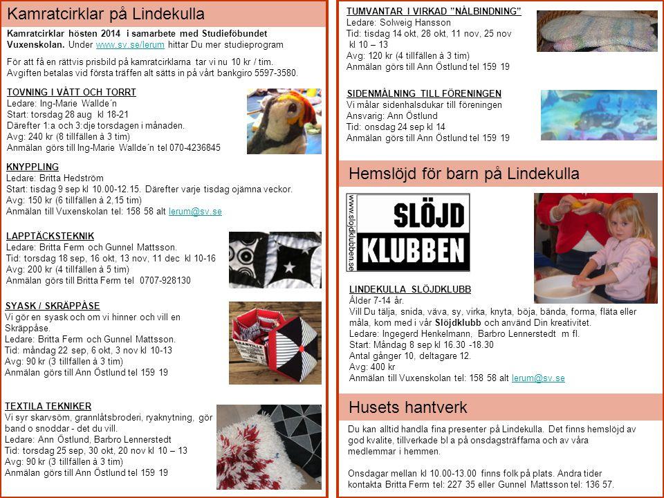 LAPPTÄCKSTEKNIK Ledare: Britta Ferm och Gunnel Mattsson. Tid: torsdag 18 sep, 16 okt, 13 nov, 11 dec kl 10-16 Avg: 200 kr (4 tillfällen à 5 tim) Anmäl