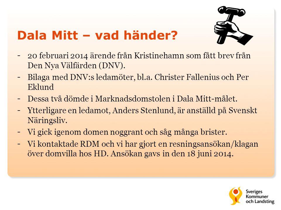 Dala Mitt – vad händer? - 20 februari 2014 ärende från Kristinehamn som fått brev från Den Nya Välfärden (DNV). - Bilaga med DNV:s ledamöter, bl.a. Ch