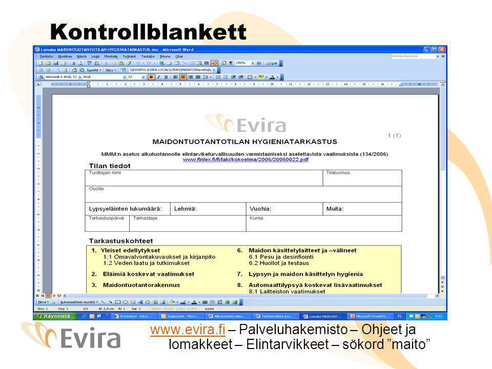 """Kontrollblankett www.evira.fiwww.evira.fi – Palveluhakemisto – Ohjeet ja lomakkeet – Elintarvikkeet – sökord """"maito"""""""