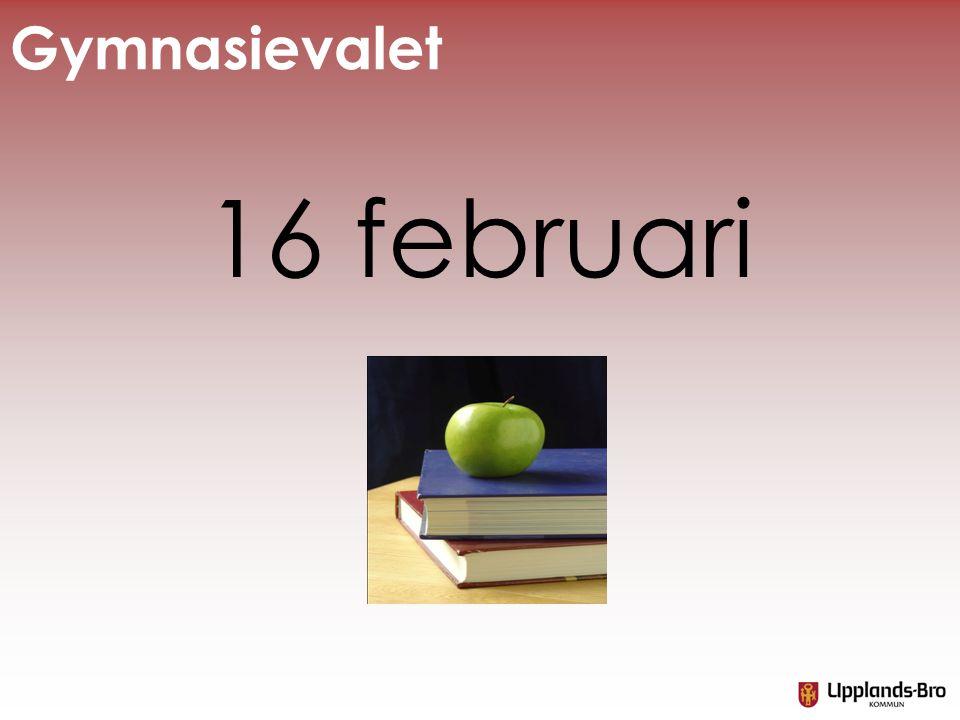 Gymnasievalet 16 februari