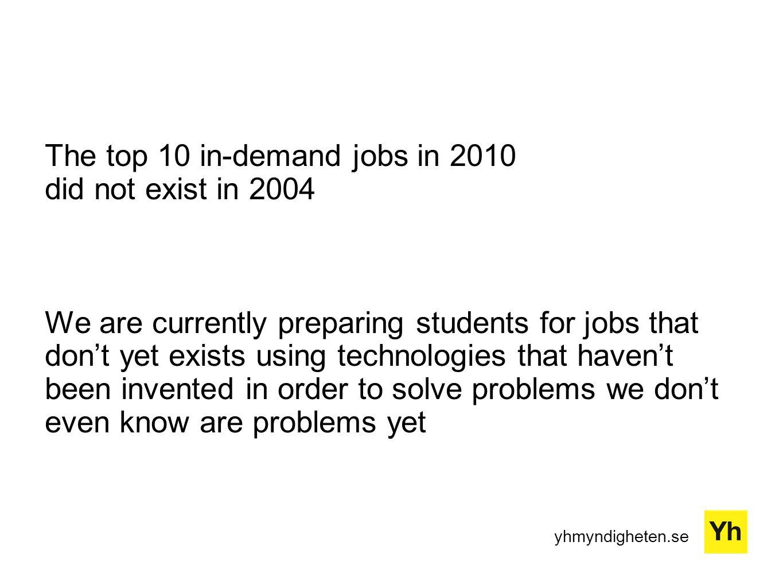 yhmyndigheten.se Hur fånga vilka framtidens kompetenser är.