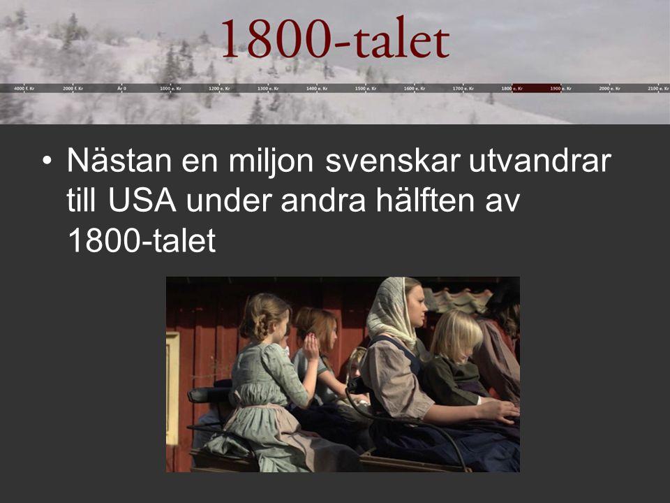 Nästan en miljon svenskar utvandrar till USA under andra hälften av 1800-talet