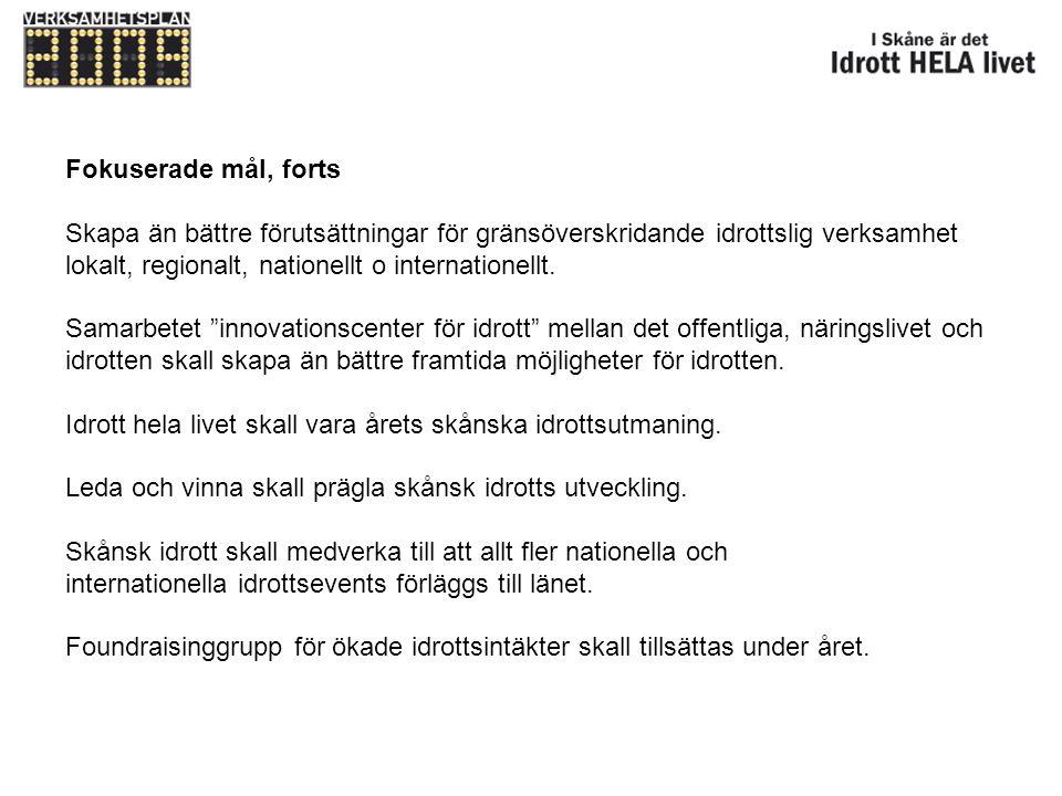 Övriga delmål Utveckla nya kurser/föreläsningar och utbildningspaket för organisations- och aktivitetsledare samt vidareutveckla nivåutbildningar i enlighet med EQF-skalan (EU-anpassad utbildning) i samarbete med Malmö Högskola.