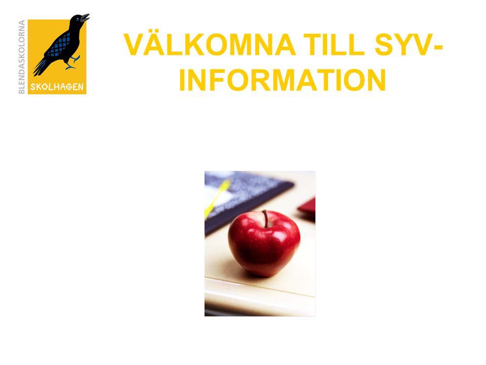 VÄLKOMNA TILL SYV- INFORMATION