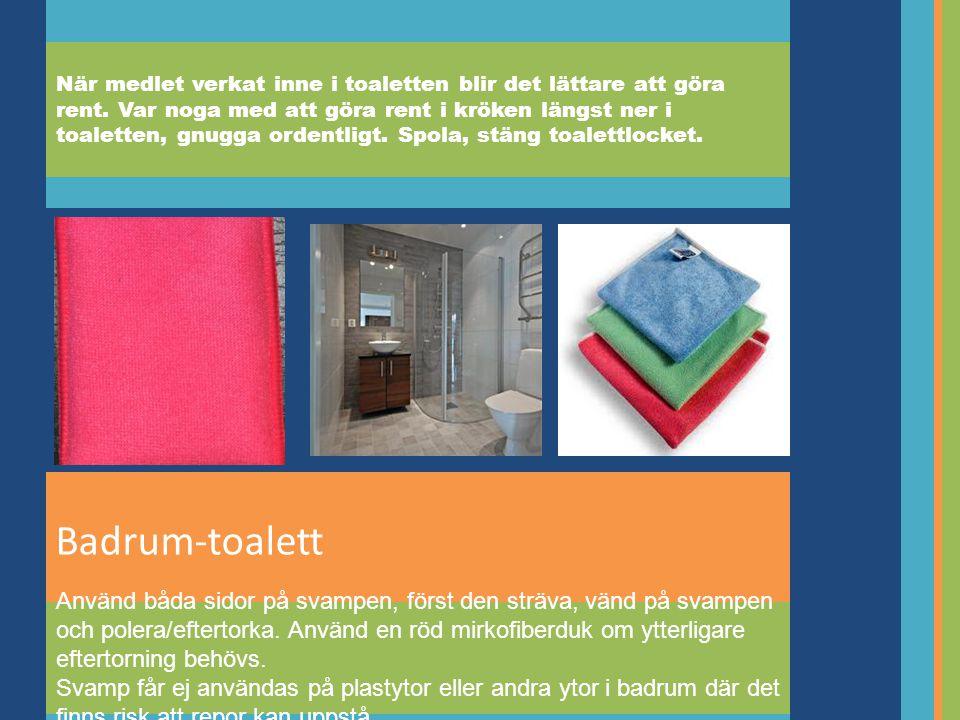 Badrum-toalett När medlet verkat inne i toaletten blir det lättare att göra rent.