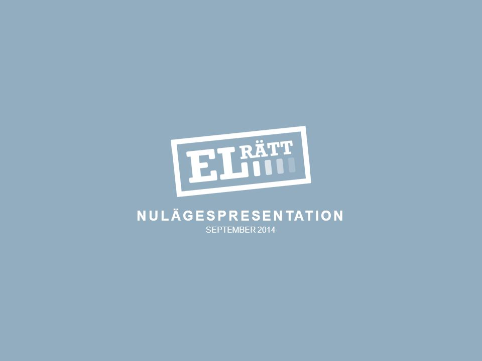 NULÄGESPRESENTATION SEPTEMBER 2014