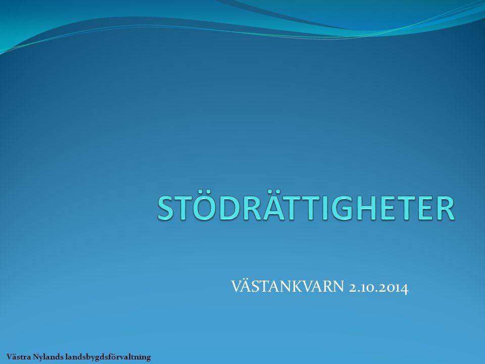 VÄSTANKVARN 2.10.2014 Västra Nylands landsbygdsförvaltning