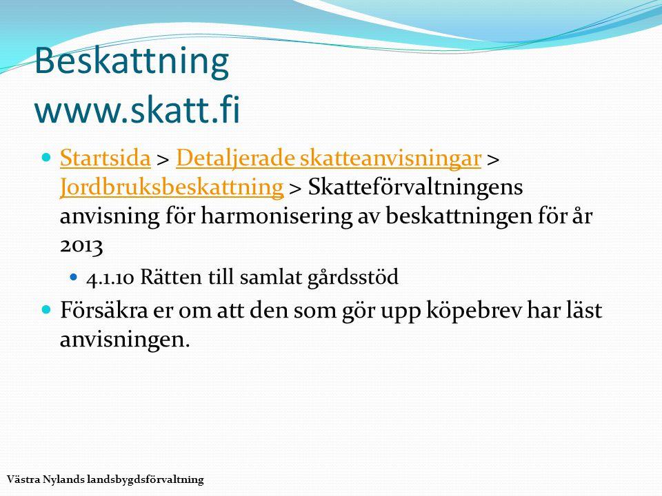 Beskattning www.skatt.fi Startsida > Detaljerade skatteanvisningar > Jordbruksbeskattning > Skatteförvaltningens anvisning för harmonisering av beskat