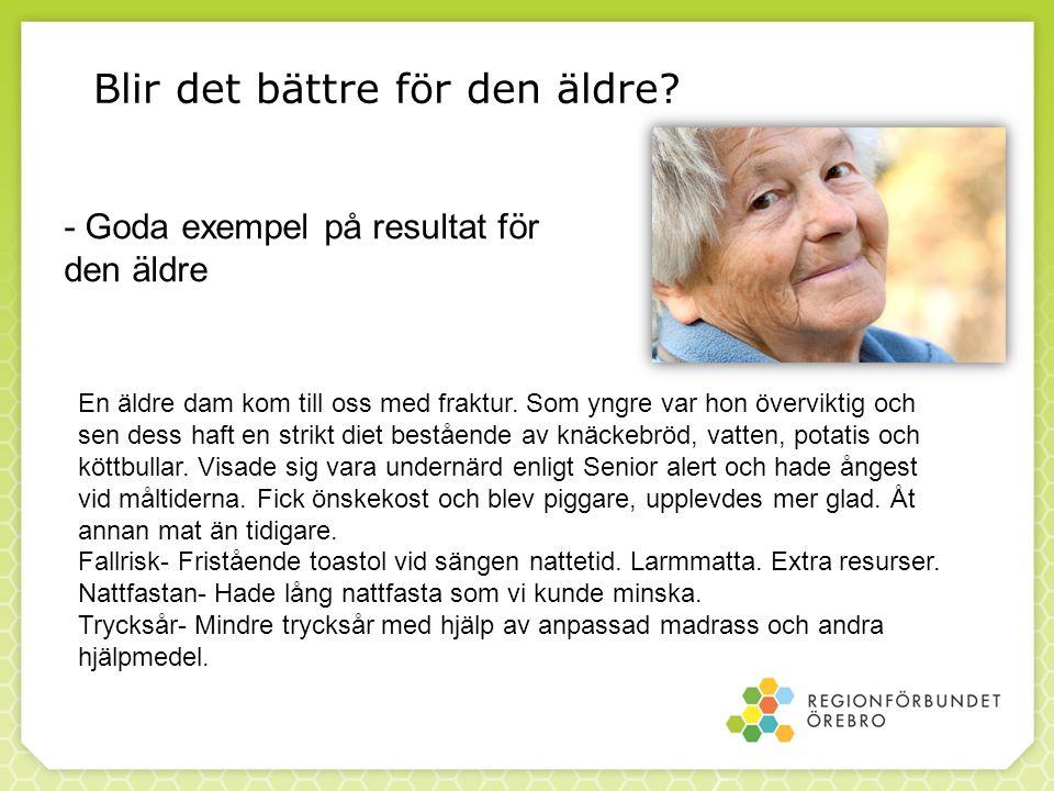 Brukare i hemvården som gick ner i vikt med risk för undernäring i Senior alert.