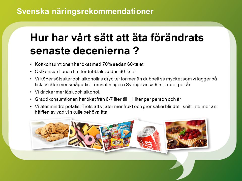Rekommenderat och aktuellt fettintag Energi % Övergripande näringslära – Fett Källa: Nordiska näringsrekommendationer 2012