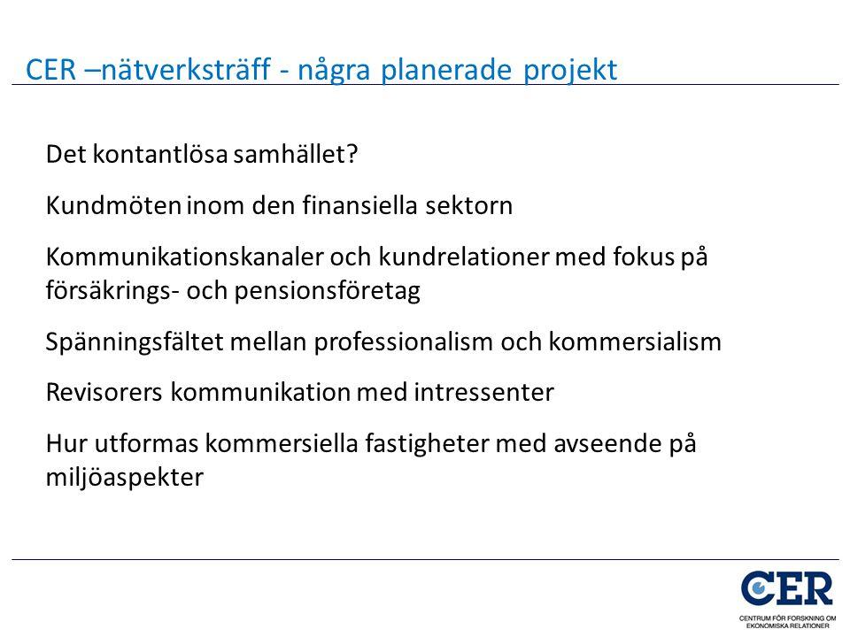 Det kontantlösa samhället? Kundmöten inom den finansiella sektorn Kommunikationskanaler och kundrelationer med fokus på försäkrings- och pensionsföret