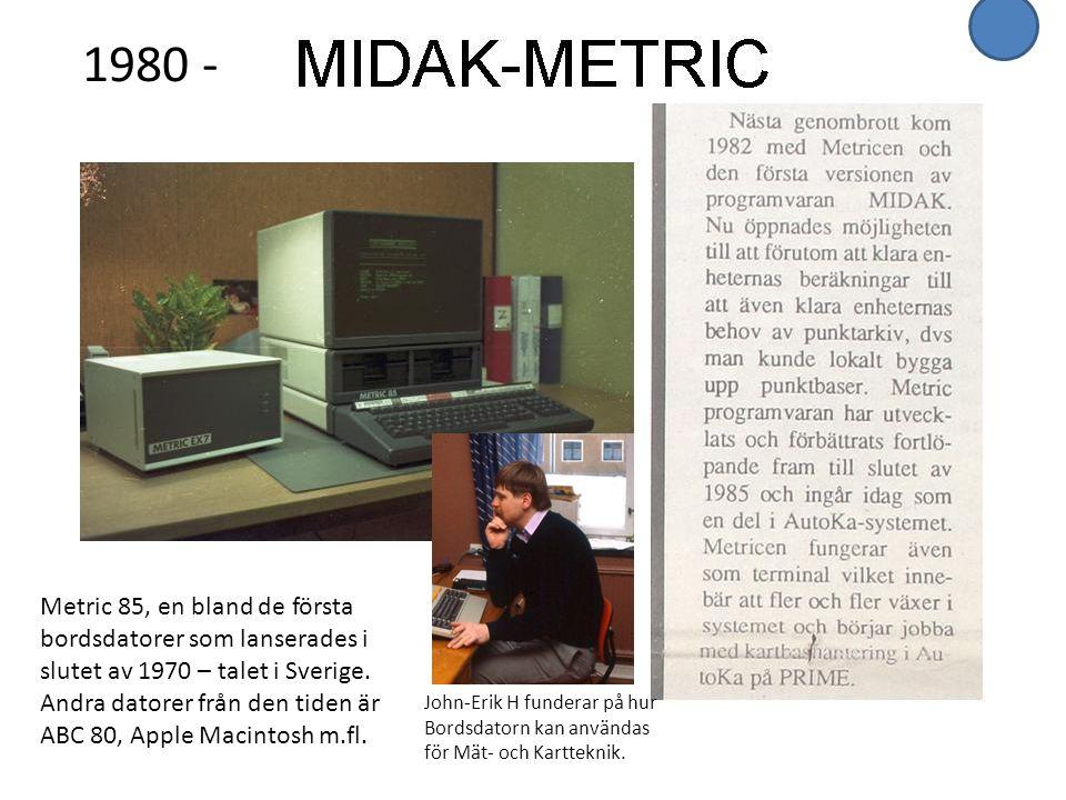 Metric 85, en bland de första bordsdatorer som lanserades i slutet av 1970 – talet i Sverige. Andra datorer från den tiden är ABC 80, Apple Macintosh