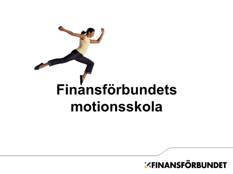Finansförbundets motionsskola