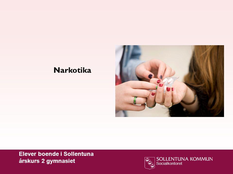 Socialkontoret Narkotika Elever boende i Sollentuna årskurs 2 gymnasiet
