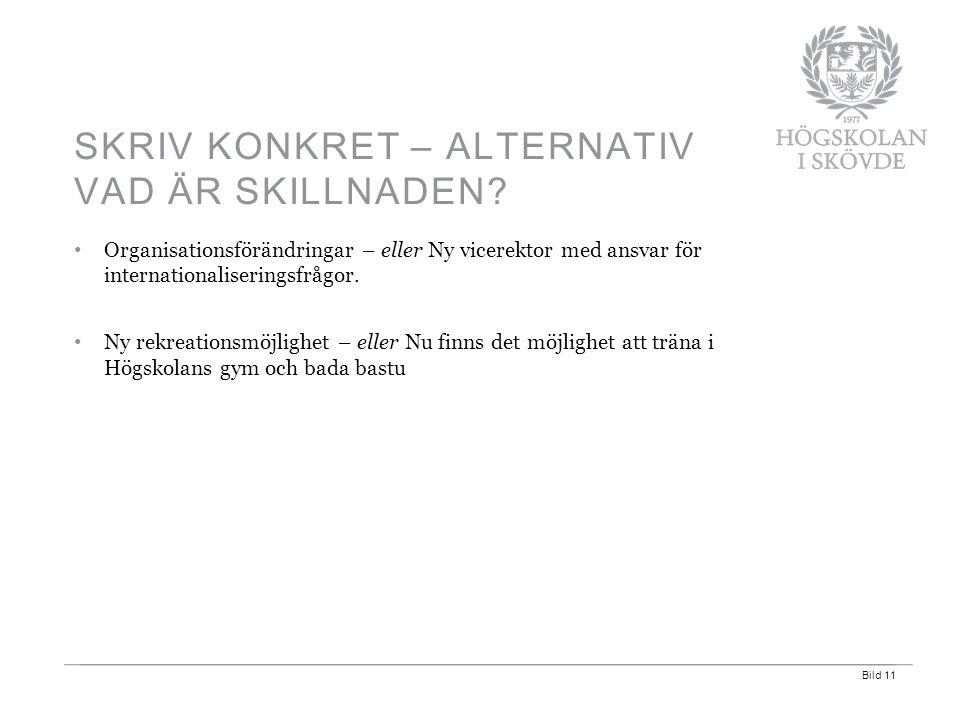 Bild 11 Organisationsförändringar – eller Ny vicerektor med ansvar för internationaliseringsfrågor.