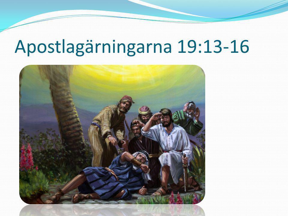 Apostlagärningarna 19:13-16