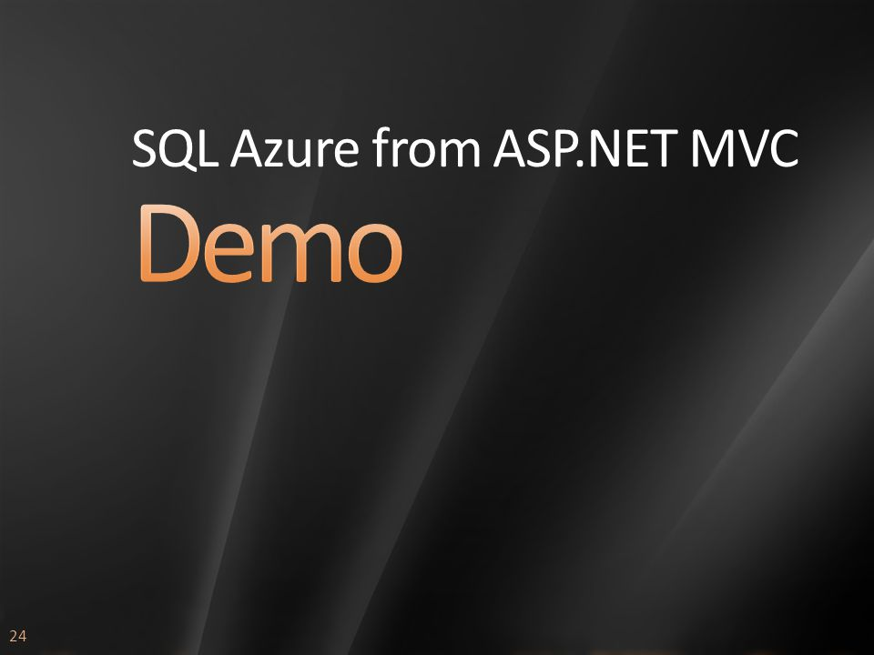 24 SQL Azure from ASP.NET MVC