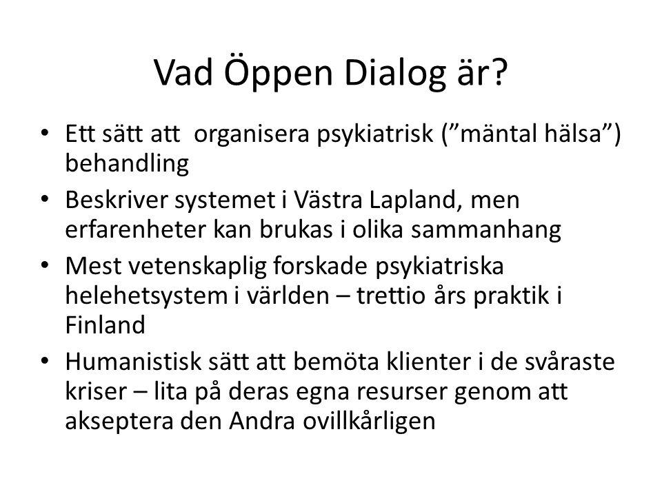 Vad Öppen Dialog är.