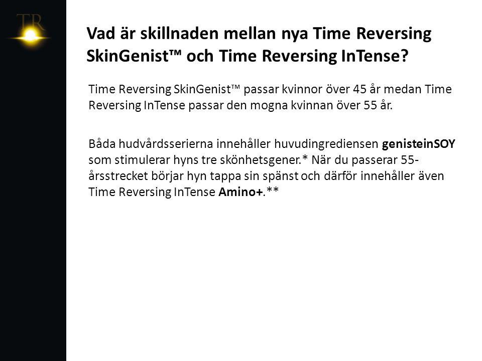 Vad är skillnaden mot den tidigare Time Reversing- serien.