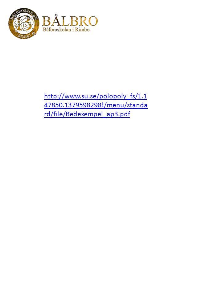 http://www.su.se/polopoly_fs/1.1 47850.1379598298!/menu/standa rd/file/Bedexempel_ap3.pdf