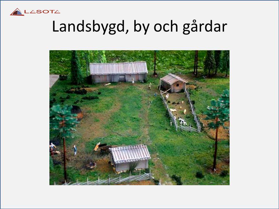 Landsbygd, by och gårdar