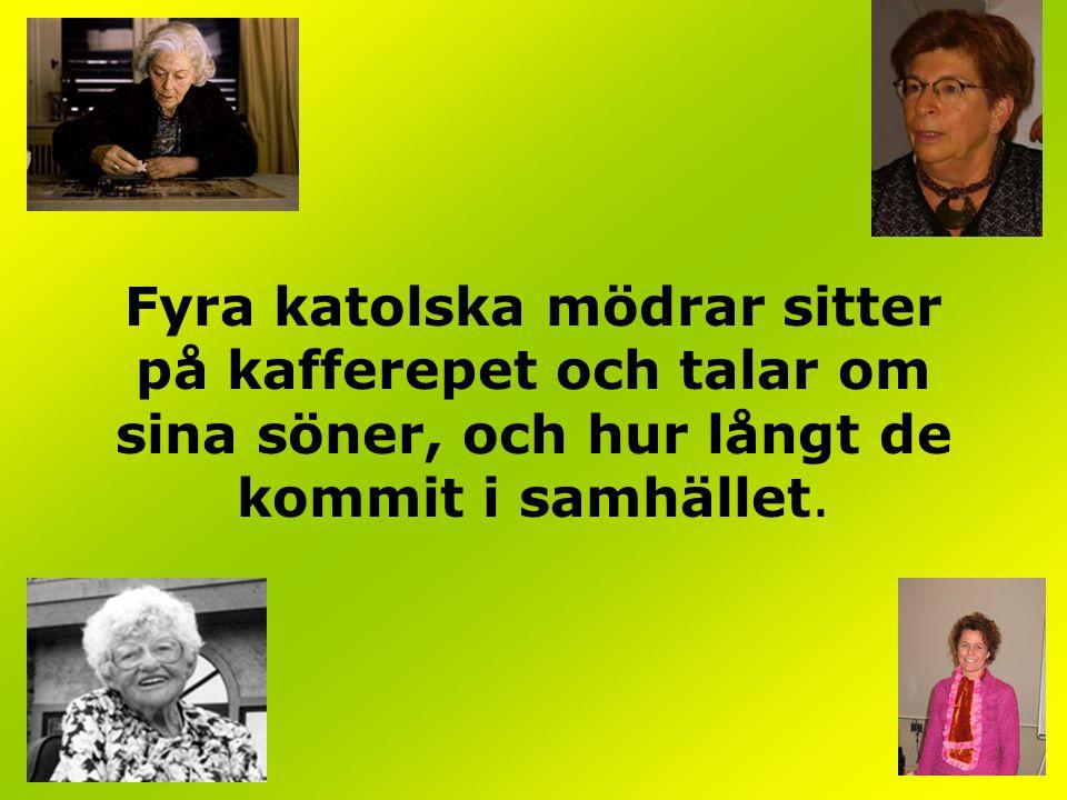 FYRA KATOLSKA MÖDRAR...