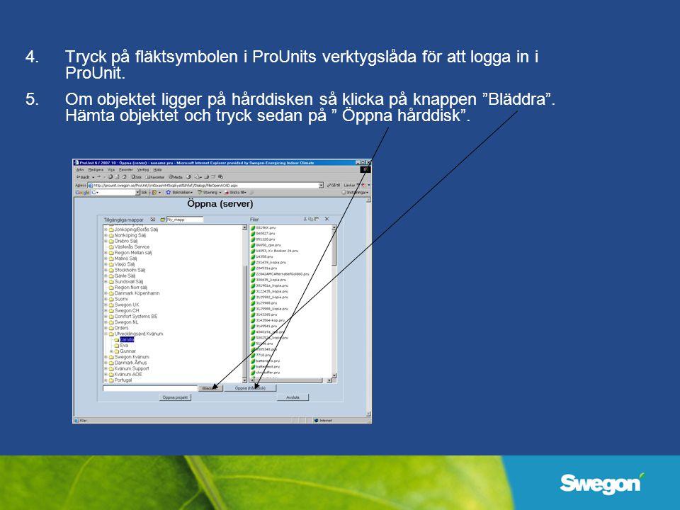 4.Tryck på fläktsymbolen i ProUnits verktygslåda för att logga in i ProUnit.