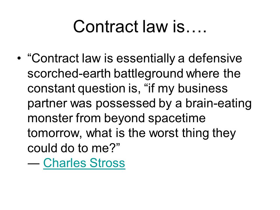 Contract law is….