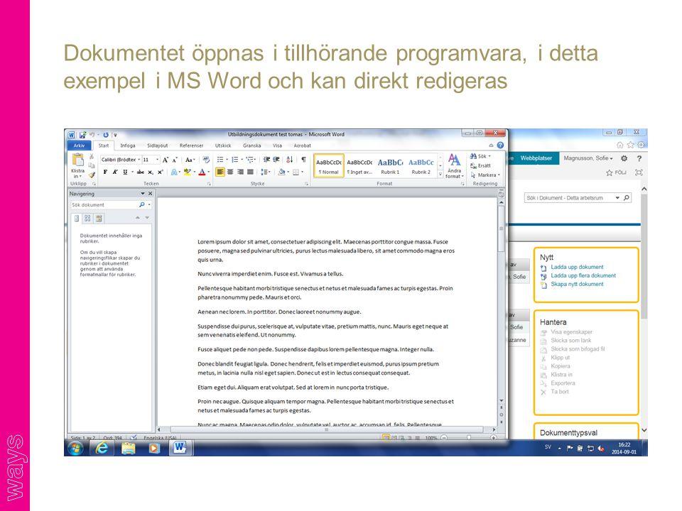 Dokumentet öppnas i tillhörande programvara, i detta exempel i MS Word och kan direkt redigeras