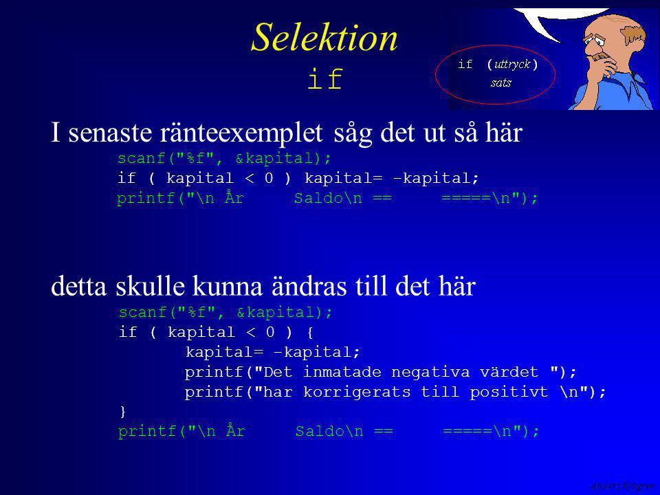 Anders Sjögren Selektion if detta skulle kunna ändras till det här scanf(