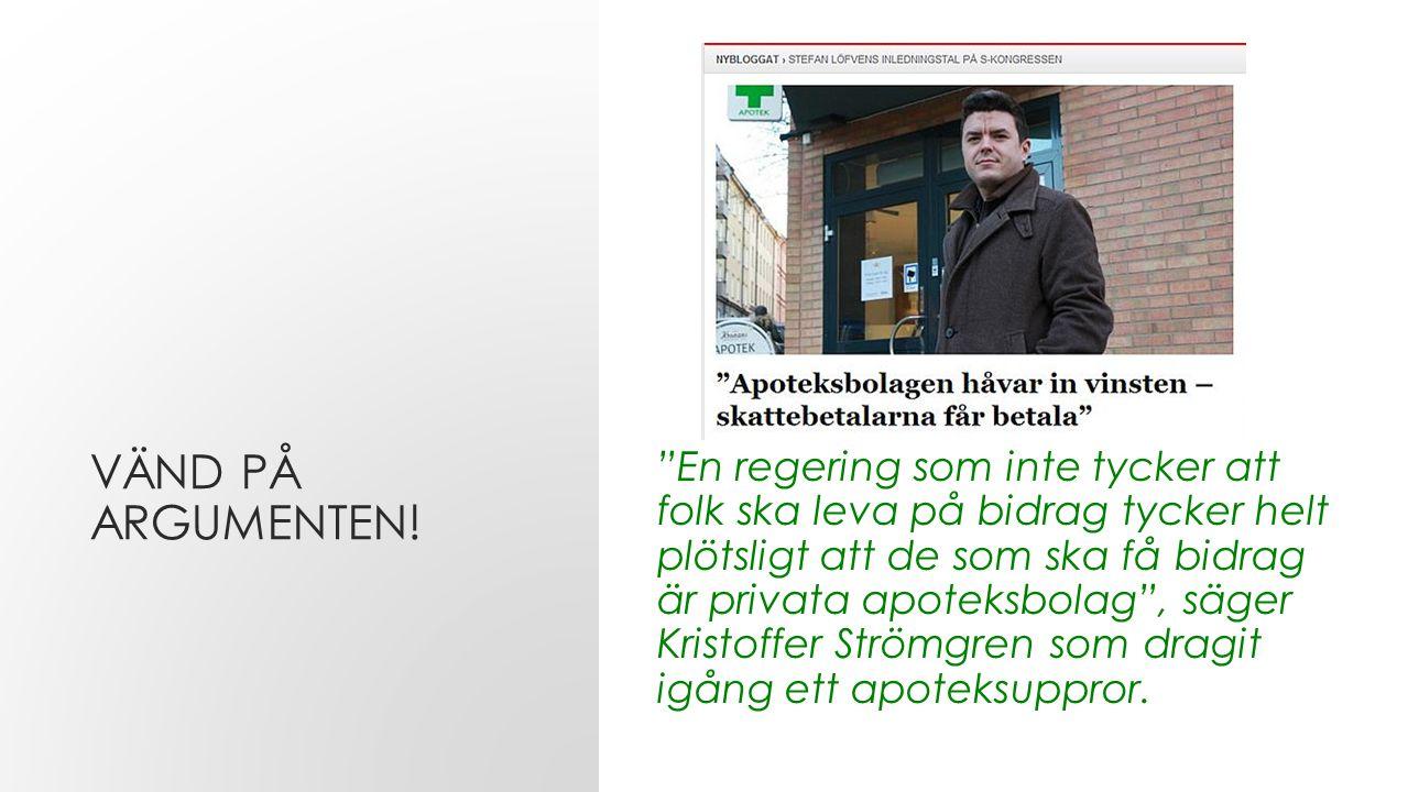VÄND PÅ ARGUMENTEN.