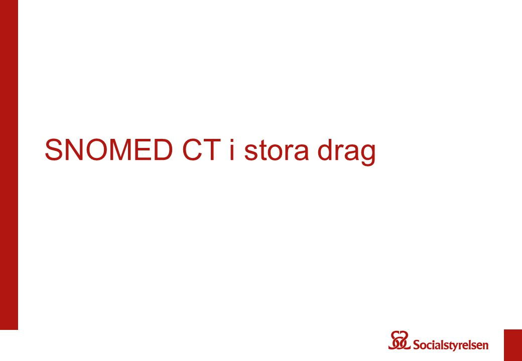 SNOMED CT i stora drag
