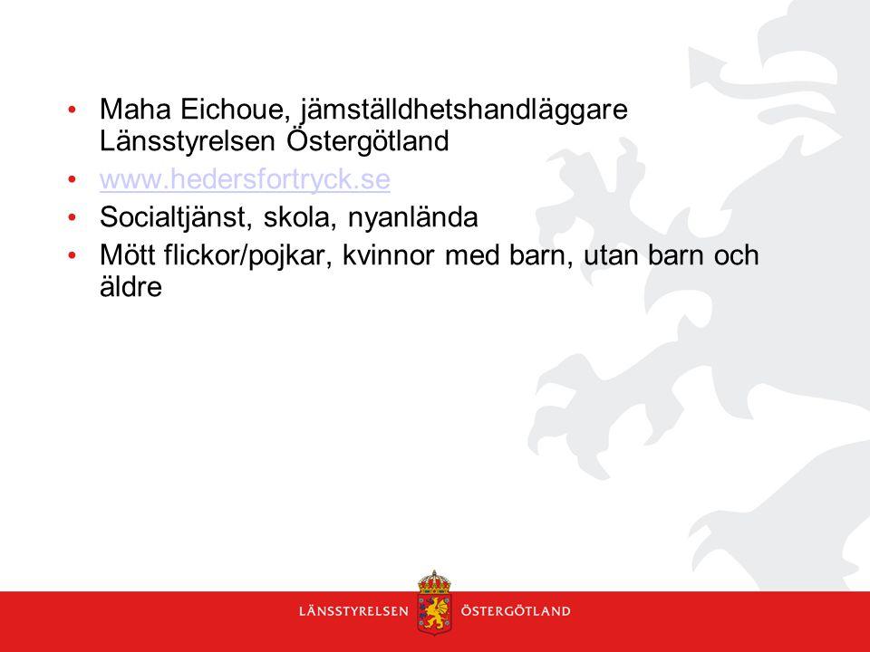 Strategi för arbetet mot hedersrelaterat förtryck och våld Förankra i ordinarie verksamhet.
