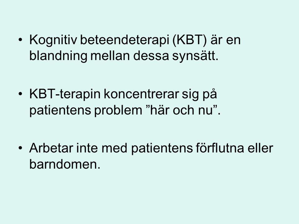 """Kognitiv beteendeterapi (KBT) är en blandning mellan dessa synsätt. KBT-terapin koncentrerar sig på patientens problem """"här och nu"""". Arbetar inte med"""
