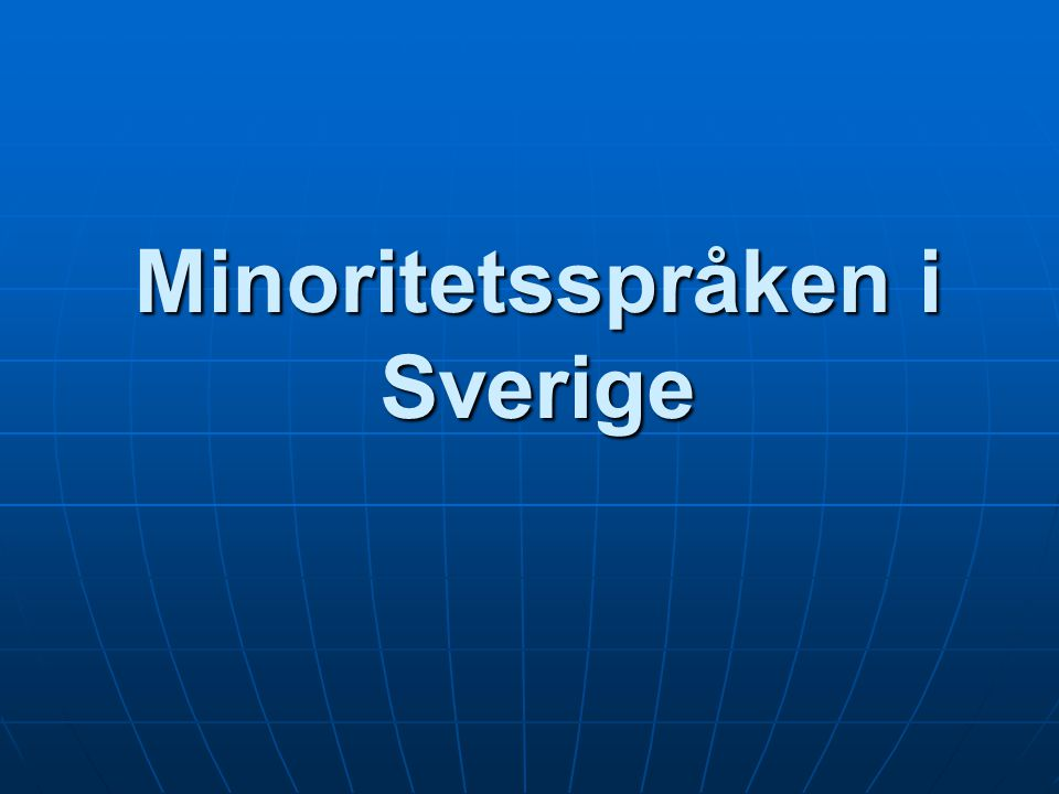 Minoritetsspråken i Sverige