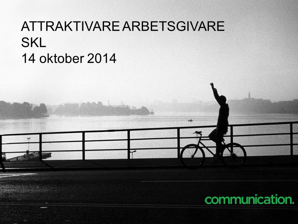 ATTRAKTIVARE ARBETSGIVARE SKL 14 oktober 2014