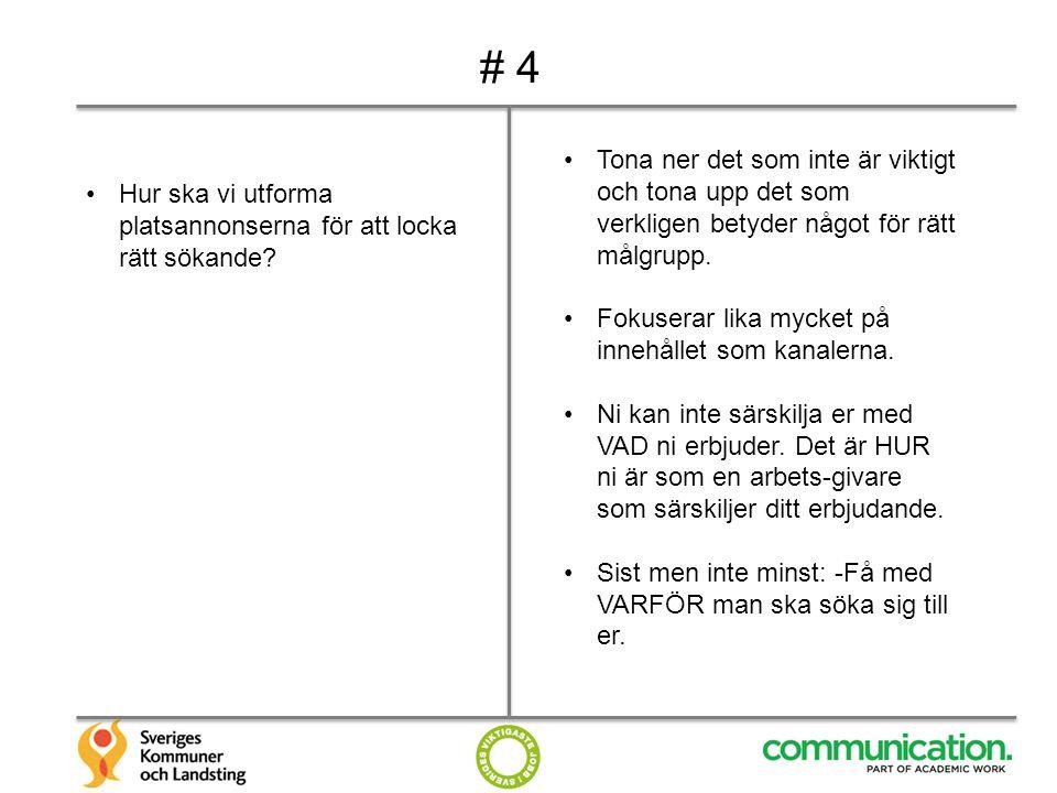 # 5 Hur kan man arbeta mer med varför-frågan och genom det synliggöra attraktiviteten hos oss som arbetsgivare.