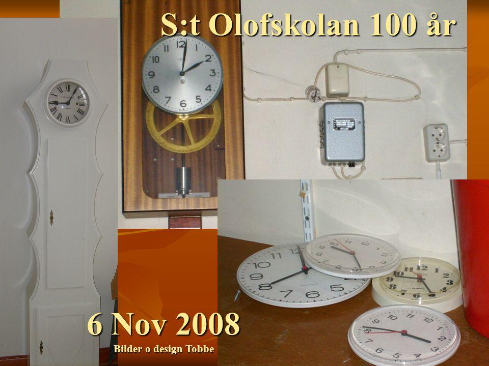 S:t Olofskolan 100 år 6 Nov 2008 Bilder o design Tobbe