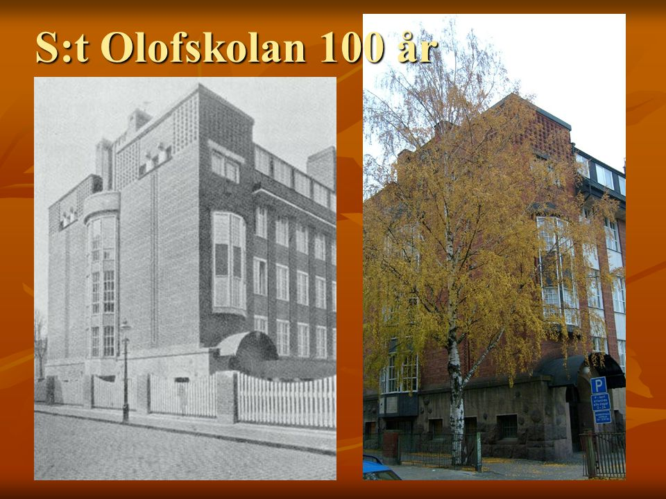 S:t Olofskolan 100 år