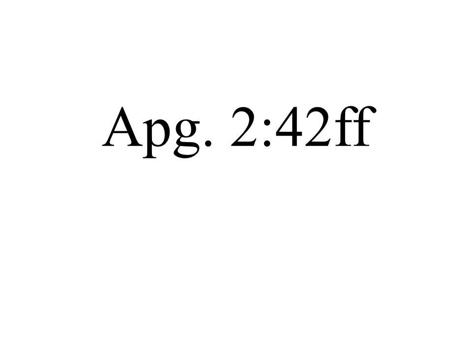 Apg. 2:42ff