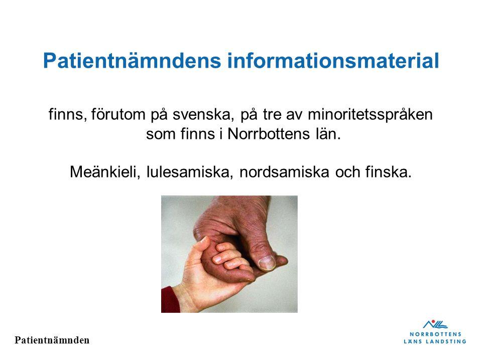 Patientnämnden Att komma i kontakt med Patientnämnden www.nll.se/patientnamnden