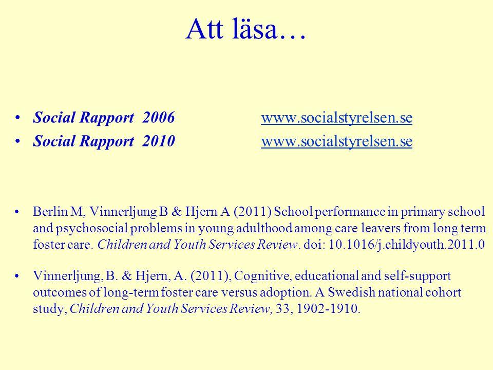 Att läsa… Social Rapport 2006 www.socialstyrelsen.sewww.socialstyrelsen.se Social Rapport 2010 www.socialstyrelsen.sewww.socialstyrelsen.se Berlin M,