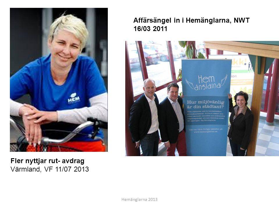 Affärsängel in i Hemänglarna, NWT 16/03 2011 Fler nyttjar rut- avdrag Värmland, VF 11/07 2013