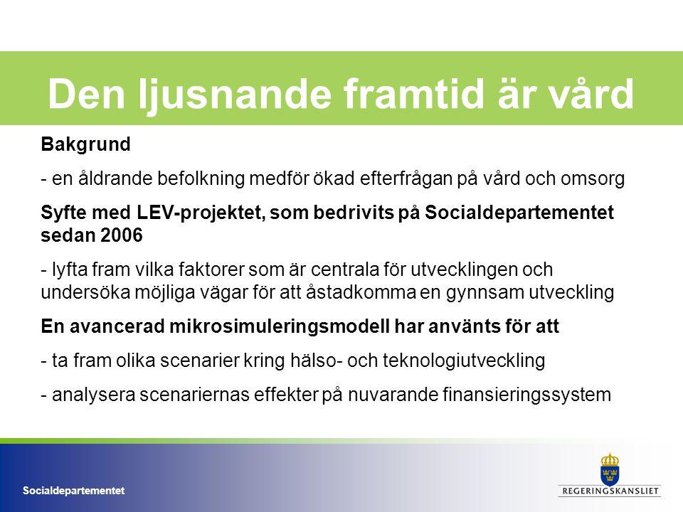 Socialdepartementet Personalbrist inom äldreomsorg år 2030 per län Brist år 2030 - Riket ca 65 000 Bristen är störst (andel av arbetsför befolkning) i följande län: - Gotland - Norrbotten - Dalarna och - Västernorrland