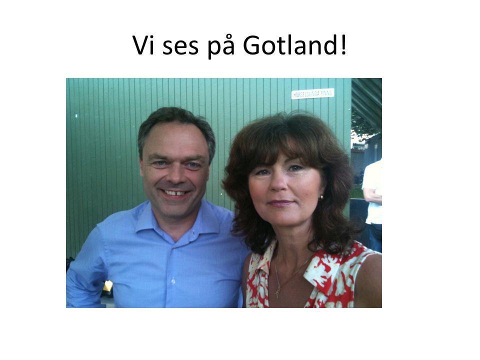 Vi ses på Gotland!