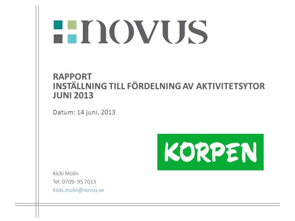 5 Genomförande Genomförande period: 27 maj - 13 juni 2013  Telefonintervjuer Målgrupp: kommunalråd och de handläggare i resp.