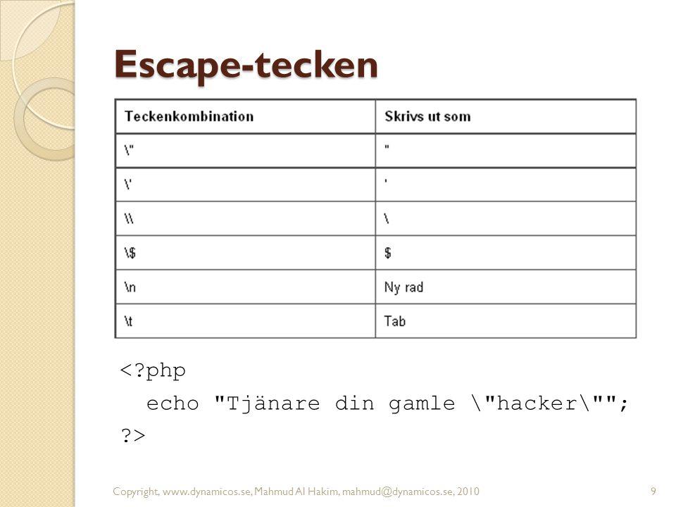 Escape-tecken <?php echo