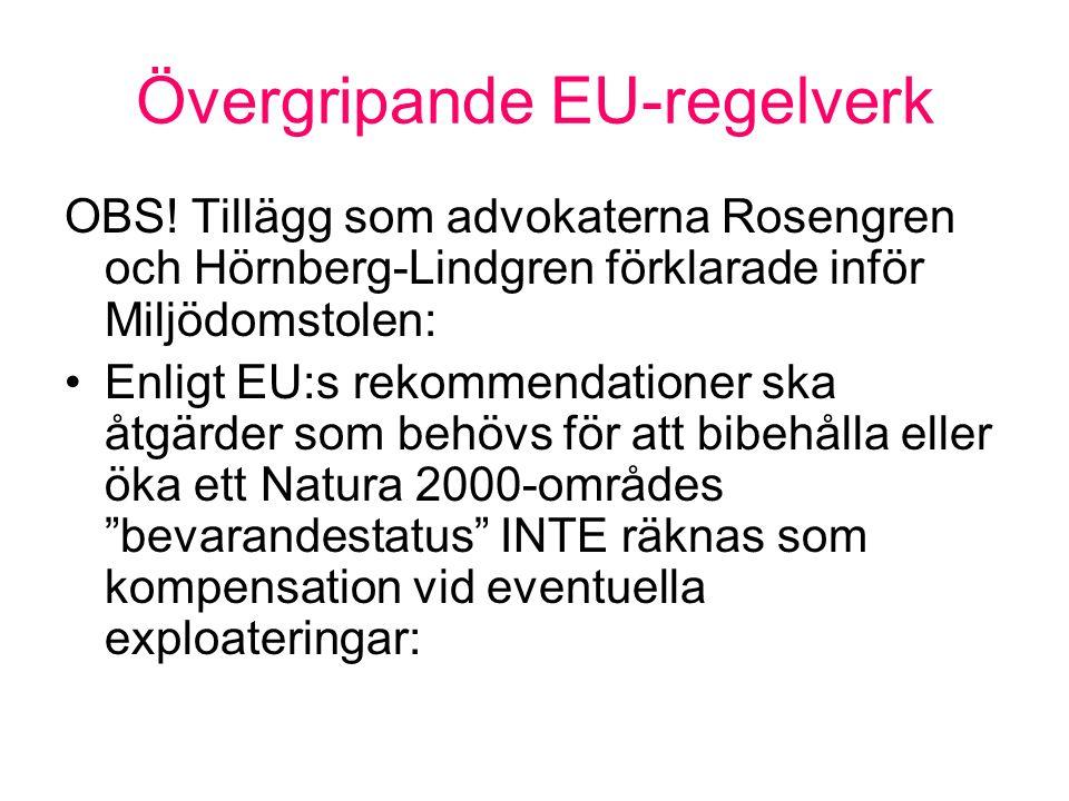 Övergripande EU-regelverk OBS.