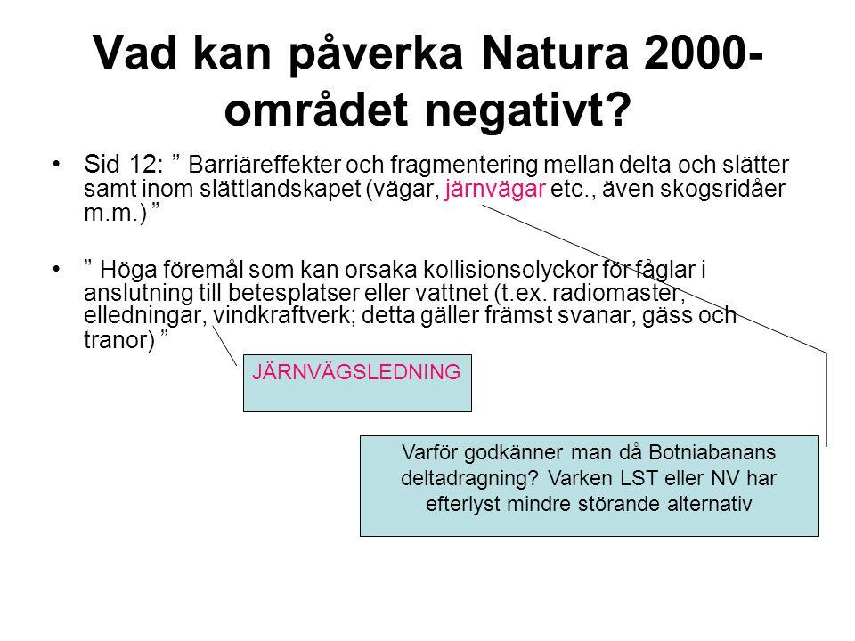 Vad kan påverka Natura 2000- området negativt.