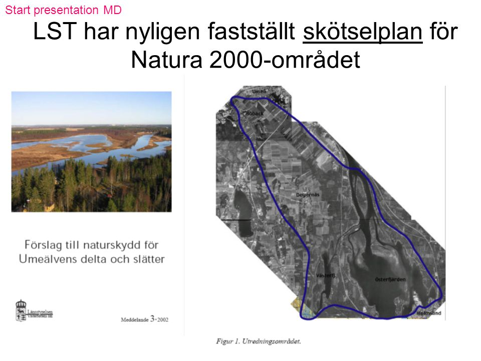 LST har nyligen fastställt skötselplan för Natura 2000-området Start presentation MD